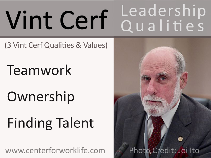 Vint Cerf Leadership Qualities